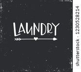 laundry hand drawn typography... | Shutterstock .eps vector #1230528214