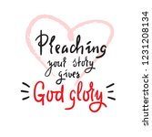 preaching your story gives god... | Shutterstock .eps vector #1231208134