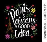 paris is always a good idea.... | Shutterstock .eps vector #1231876444
