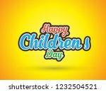 happy children day | Shutterstock .eps vector #1232504521