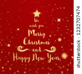 merry christmas and happy new... | Shutterstock .eps vector #1232707474