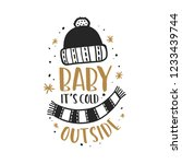 baby its cold outside christmas ... | Shutterstock .eps vector #1233439744