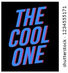 the cool one  slogan graphic... | Shutterstock .eps vector #1234555171