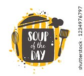 soup of the day. food concept... | Shutterstock .eps vector #1234976797