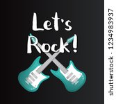 let's rock poster with crossed... | Shutterstock . vector #1234983937