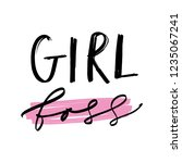 hand lettered girl boss print.... | Shutterstock .eps vector #1235067241