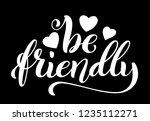 be friendly hand written... | Shutterstock .eps vector #1235112271