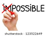 Small photo of Hand turning the word Impossible into Possible with red marker isolated on white.