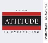 attitude is everything slogan... | Shutterstock .eps vector #1235698711