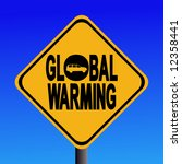warning global warming from...   Shutterstock .eps vector #12358441