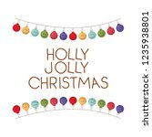 holly jolly merry christmas... | Shutterstock .eps vector #1235938801