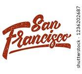 San Francisco. Lettering Phrase ...