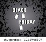 black friday. concept  sale.... | Shutterstock .eps vector #1236945907