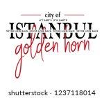 city of istanbul slogan  t... | Shutterstock .eps vector #1237118014