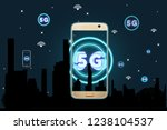 mobile smart phone with 5g... | Shutterstock . vector #1238104537