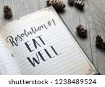 resolution no. 1 eat well... | Shutterstock . vector #1238489524
