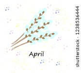 postcard  sprigs of willow with ...   Shutterstock .eps vector #1238536444