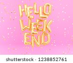 hello weekend gold text on pink ... | Shutterstock . vector #1238852761