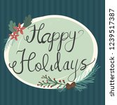 happy holiday card design... | Shutterstock .eps vector #1239517387