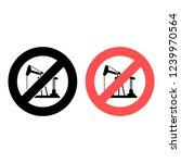oil pump ban  prohibition icon. ...