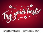 try your best lettering card ... | Shutterstock .eps vector #1240032454