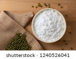 top view mung bean starch...   Shutterstock . vector #1240526041