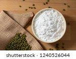 top view mung bean starch...   Shutterstock . vector #1240526044