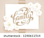 elegant vector happy family day ... | Shutterstock .eps vector #1240611514