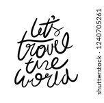 travel the world quote design... | Shutterstock .eps vector #1240705261