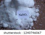 salt of sodium nitrate  a... | Shutterstock . vector #1240746067