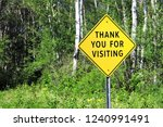 A Thank You For Visiting Sign...
