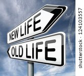 Old Or New Life Fresh Start Or...