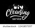 cleaning service   lettering on ... | Shutterstock .eps vector #1241857357