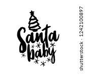 santa baby   calligraphy phrase ...   Shutterstock .eps vector #1242100897
