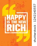 happy is the new rich.... | Shutterstock .eps vector #1242140557