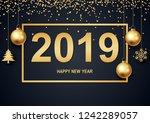 happy new year 2019 black... | Shutterstock . vector #1242289057