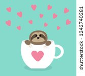 sloth sitting in coffee cup... | Shutterstock . vector #1242740281