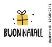 lettering phrase   buon natale  ... | Shutterstock .eps vector #1242842341