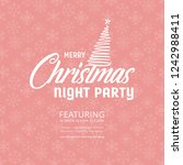 merry christmas night party... | Shutterstock .eps vector #1242988411