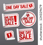 one day sale stickers set. | Shutterstock .eps vector #124329679
