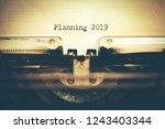 planning 2019 with typewriter | Shutterstock . vector #1243403344