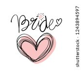 bride hand lettering text with... | Shutterstock .eps vector #1243894597