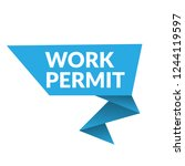 work permit sign label. work... | Shutterstock .eps vector #1244119597