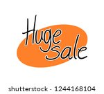huge sale symbol | Shutterstock .eps vector #1244168104