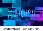 number 2019 distorted  glitch... | Shutterstock .eps vector #1244318704
