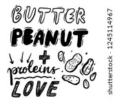 hand drawn set butter peanut... | Shutterstock .eps vector #1245114967