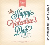 Happy Valentine's Day Hand Lettering - Typographical Background | Shutterstock vector #124525075