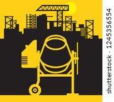 concrete mixer  construction... | Shutterstock .eps vector #1245356554