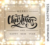 merry christmas   happy new... | Shutterstock .eps vector #1245790021