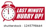 last minute hurry up  red...   Shutterstock .eps vector #1245798664